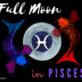 FULL MOON IN PISCES 20 SEPTEMBER 2021